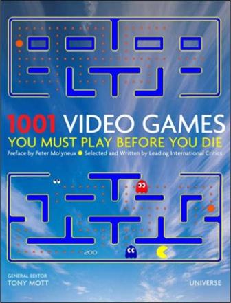 1001 Video Juegos que hay que jugar antes de morir